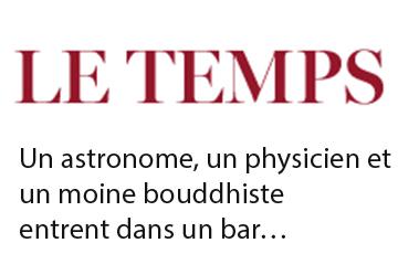Un astronome, un physicien et un moine bouddhiste entrent dans un bar…