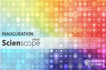 UNIGE inaugurates new Scienscope premises.