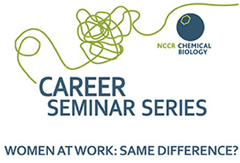 NCCR Chemical Biology is organizing a Career workshop for women scientists