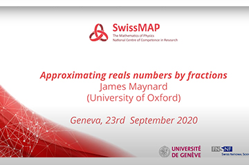 "James Maynard's talk: ""Approximating reals numbers by fractions"""