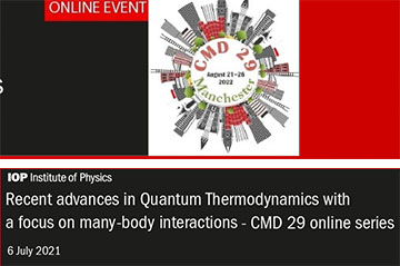 Recent Advances in Quantum Thermodynamics with a focus on many-body interactions (online workshop, 6th July)