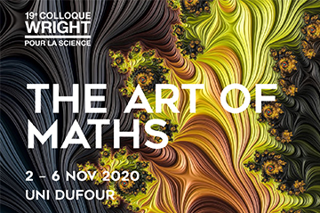 "19th Wright Colloquium (Geneva, 2-6 Nov) - ""The art of maths"""